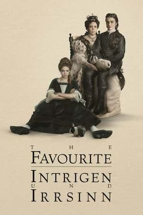 Poster: The Favourite - Intrigen und Irrsinn