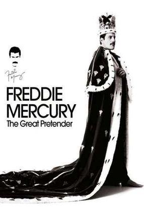 Poster: Freddie Mercury: The Great Pretender