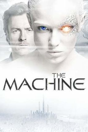 Poster: The Machine - They Rise. We Fall.