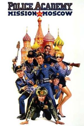Poster: Police Academy 7 - Mission in Moskau