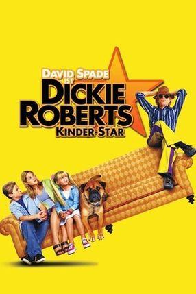 Poster: Dickie Roberts - Kinderstar