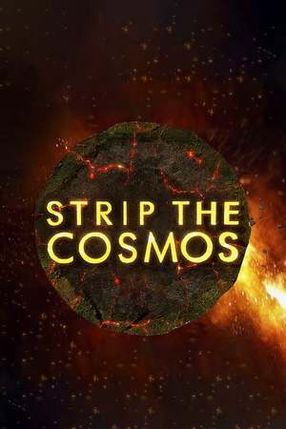 Poster: Strip the Cosmos - Im Innersten des Universums