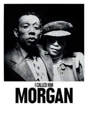 Poster: I Called Him Morgan