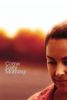 Poster: Come Early Morning - Der Weg zu mir