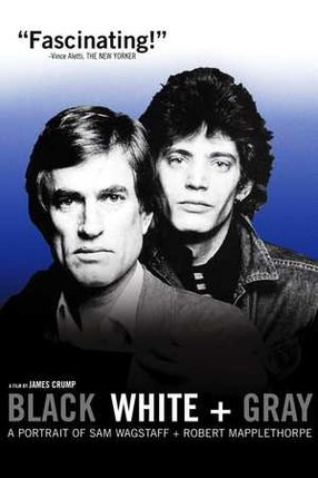Poster: Black White + Gray: A Portrait of Sam Wagstaff and Robert Mapplethorpe