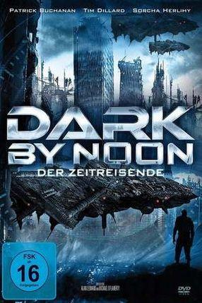 Poster: Dark By Noon - Der Zeitreisende