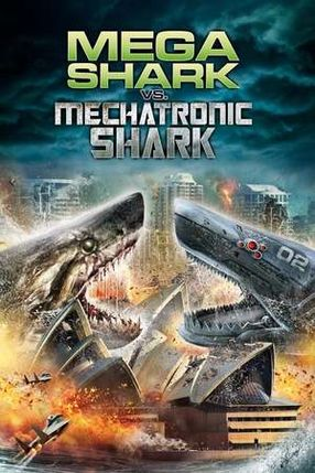 Poster: Mega Shark vs. Mecha Shark