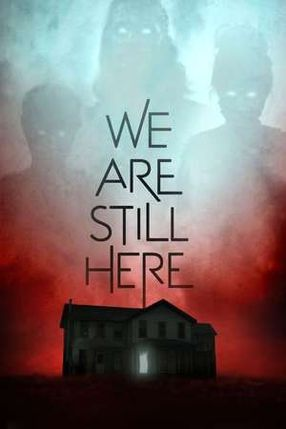 Poster: We Are Still Here - Haus des Grauens