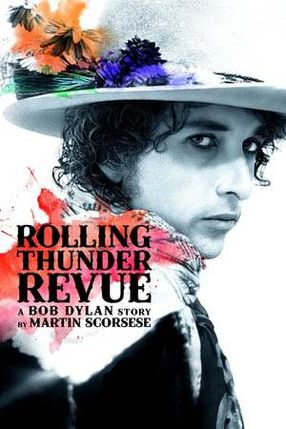Poster: Rolling Thunder Revue: A Bob Dylan Story by Martin Scorsese