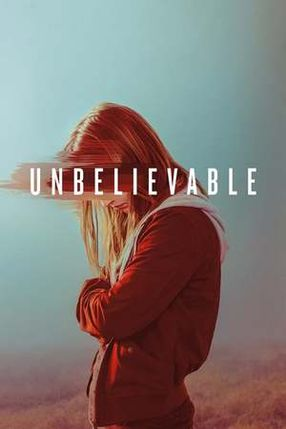 Poster: Unbelievable
