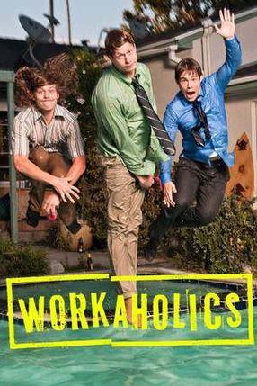 Poster: Workaholics