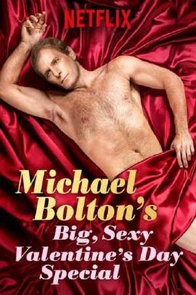 Poster: Michael Bolton's Big, Sexy Valentine's Day Special