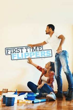 Poster: First Time Flippers