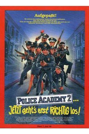 Poster: Police Academy 2 - Jetzt geht's erst richtig los