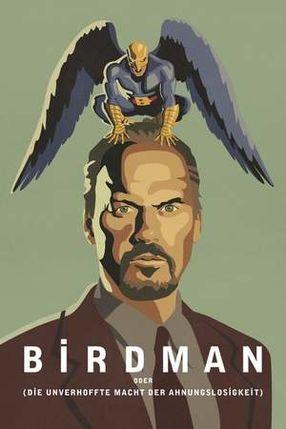 Poster: Birdman oder (Die unverhoffte Macht der Ahnungslosigkeit)
