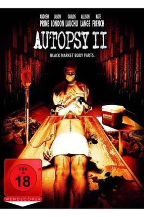 Poster: Autopsy II - Black Market Body Parts