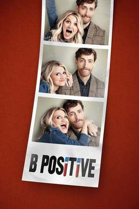 Poster: B Positive