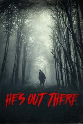 Poster: He's Out There