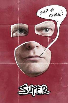 Poster: Super - Shut Up, Crime!