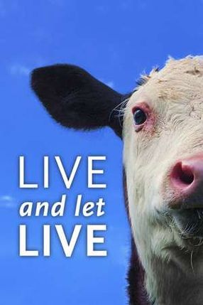 Poster: Live and Let Live