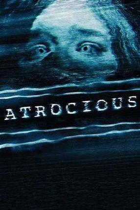 Poster: Atrocious