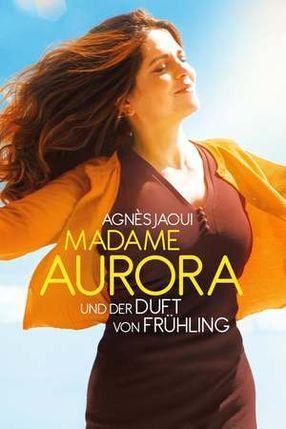 Poster: Madame Aurora und der Duft von Frühling