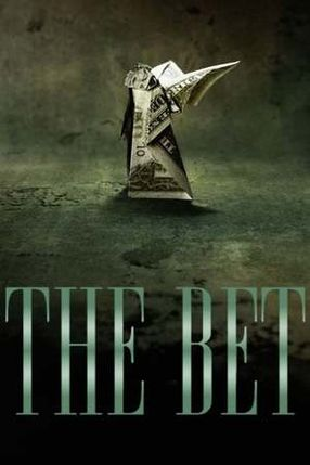 Poster: The Bet