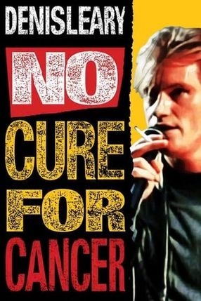 Poster: Denis Leary: No Cure for Cancer