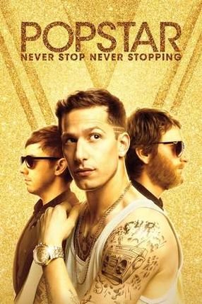 Poster: Popstar: Never Stop Never Stopping