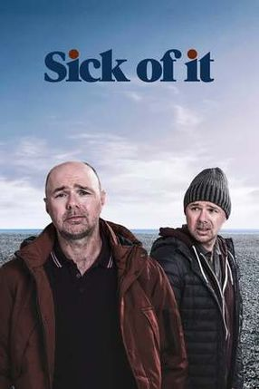 Poster: Sick of It