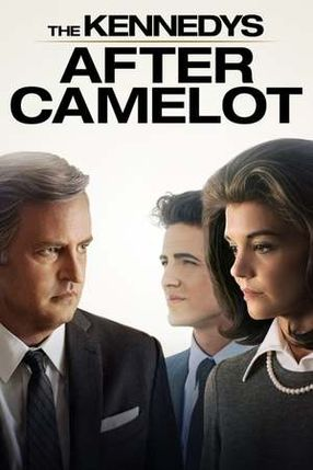 Poster: The Kennedys: After Camelot