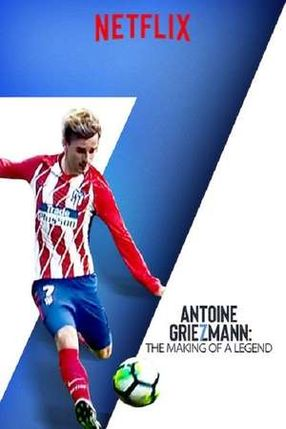 Poster: Antoine Griezmann: The Making of a Legend