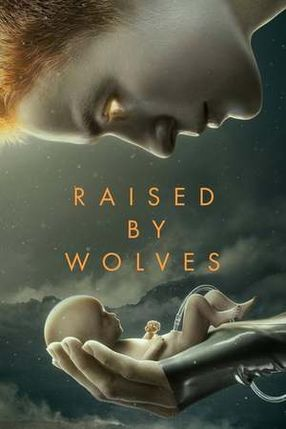 Poster: Raised by Wolves
