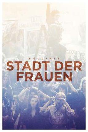 Poster: Fellinis Stadt der Frauen
