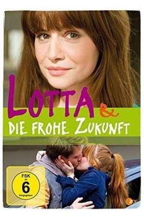 Poster: Lotta & die frohe Zukunft