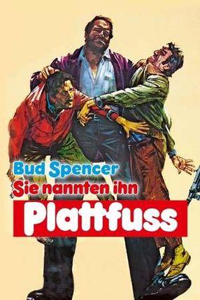 Poster: Sie nannten ihn Plattfuss