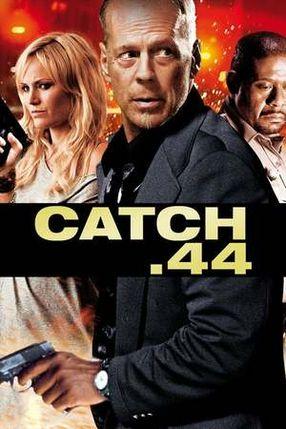 Poster: Catch.44 - Der ganz große Coup