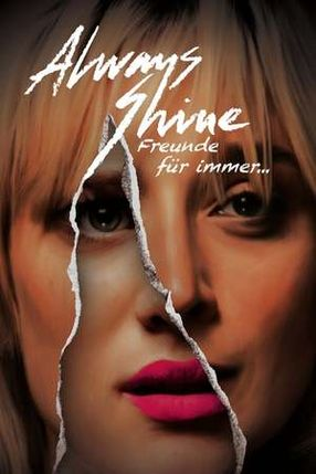 Poster: Always Shine - Freunde für immer...