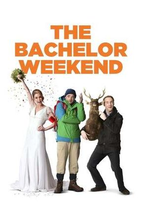 Poster: The Bachelor Weekend