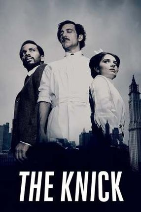 Poster: The Knick