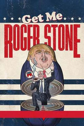 Poster: Get Me Roger Stone