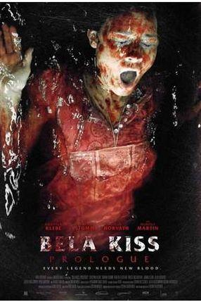 Poster: Bela Kiss: Prologue