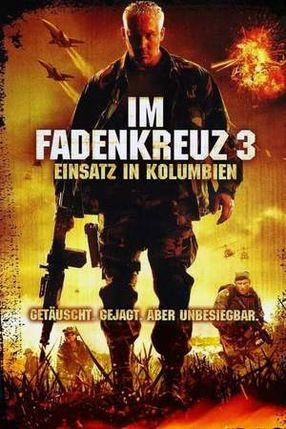 Poster: Im Fadenkreuz 3 - Einsatz in Kolumbien