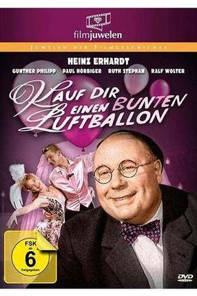 Poster: Kauf Dir einen bunten Luftballon