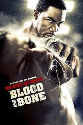 Poster: Blood and Bone - Rache um jeden Preis
