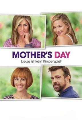 Poster: Mother's Day - Liebe ist kein Kinderspiel