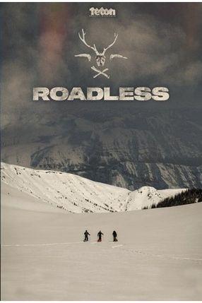 Poster: Roadless
