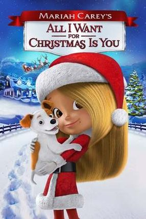 Poster: Mariah Carey's All I Want for Christmas Is You
