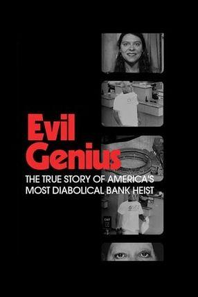 Poster: Evil Genius: Die wahre Geschichte des grausamsten Banküberfalls in den USA