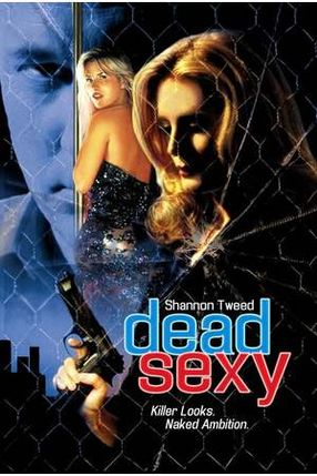 Poster: Dead Sexy - Sexy, aber tot!